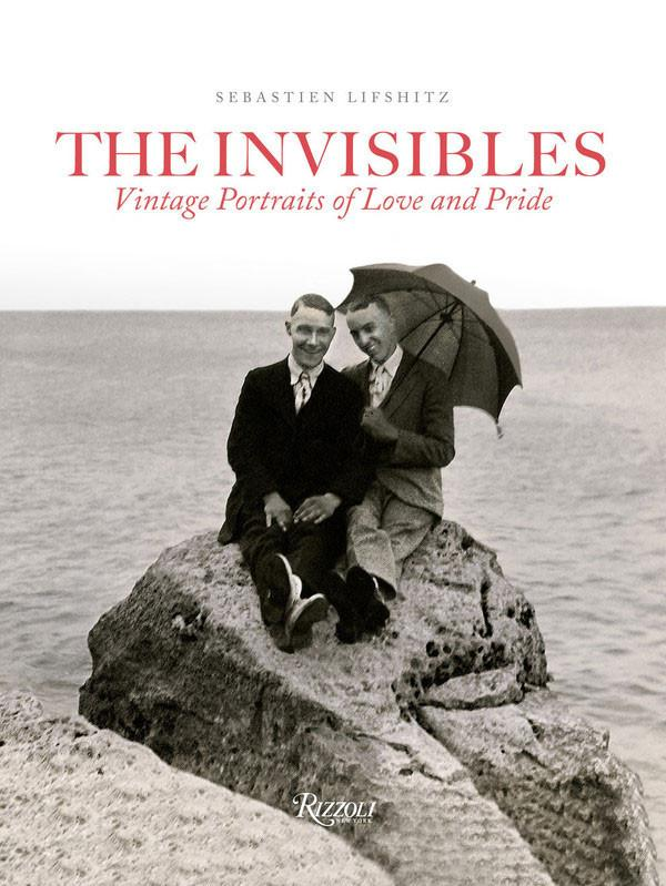 'The Invisibles. Vintage Portraits of Love and Pride'