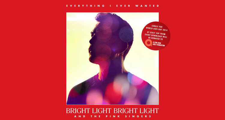 BrightLightBrightLight Everything I Ever Wanted