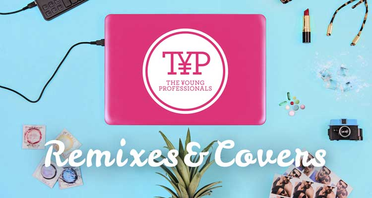 TYP RemixesCovers