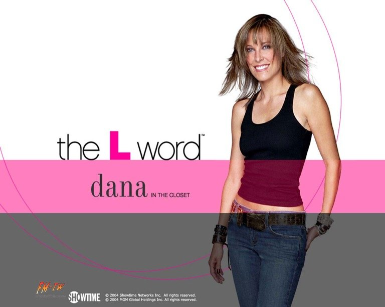 Dana The L word